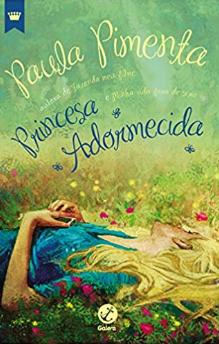 PRINCESA ADORMECIDA  - Loja Bonde Lê