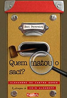 QUEM MATOU O SACI?  - Loja Bonde Lê