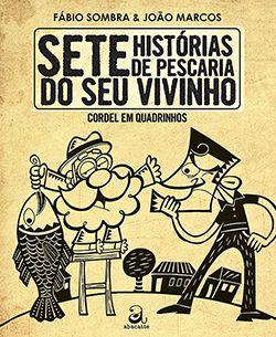 SETE HISTÓRIAS DE PESCARIA DO SEU VIVINHO  - Loja Bonde Lê