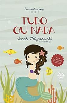 TUDO OU NADA - LIVRO 3 - ERA OUTRA VEZ  - Loja Bonde Lê