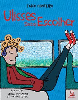 ULISSES SABE ESCOLHER  - Loja Bonde Lê