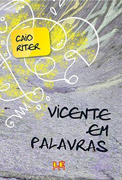 VICENTE EM PALAVRAS  - Loja Bonde Lê
