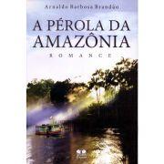 A Pérola da Amazônia