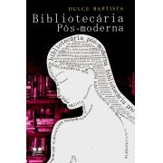 Bibliotecária Pós-Moderna