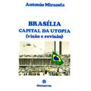 Brasília Capital da Utopia