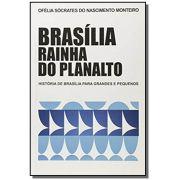Brasília Rainha do Planalto