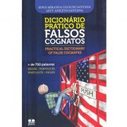 Dicionário Prático de Falsos Cognatos - Practical Dictionary Of False Cognates