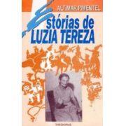 Estórias de Luzia Tereza Vol. I