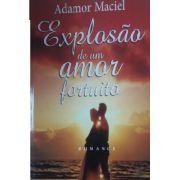 Explosão de Um Amor Fortuito