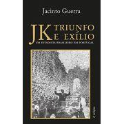 JK - Triunfo e Exílio