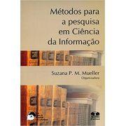 Métodos para a Pesquisa em Ciência da Informação