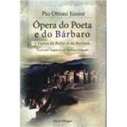 Ópera do Poeta e do Bárbaro