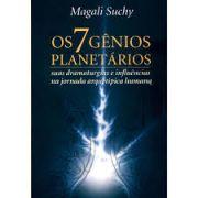 Os 7 Gênios Planetários - Suas Dramaturgias e Influências na Jornada