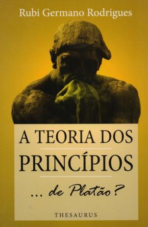 A Teoria dos Princípios ... de Platão?
