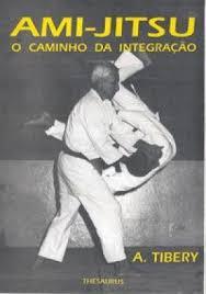 Ami-Jitsu o Caminho da Integração