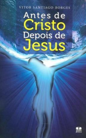 Antes de Cristo Depois de Jesus