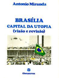 Brasília Capital da Utopia