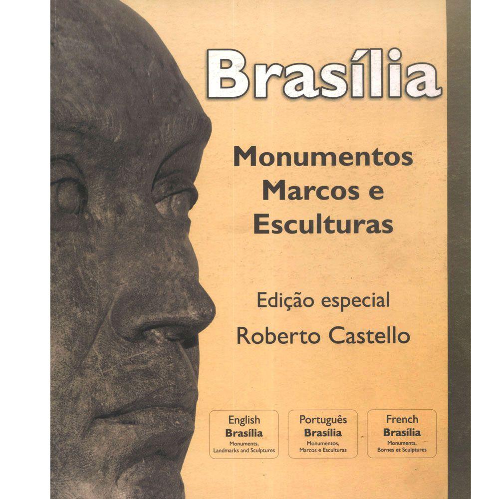 Brasília - Monumentos Marcos e Esculturas