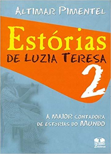Estórias de Luzia Tereza Vol. II