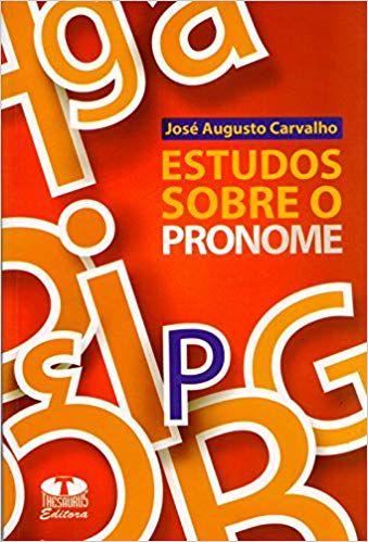 Estudos Sobre o Pronome