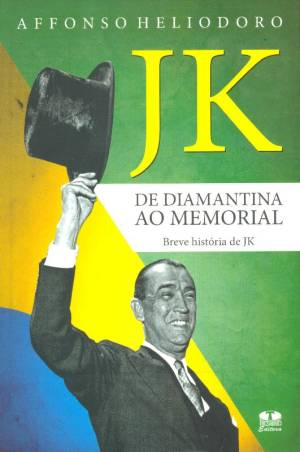 JK de Diamantina ao Memorial