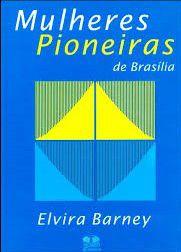 Mulheres Pioneiras de Brasília