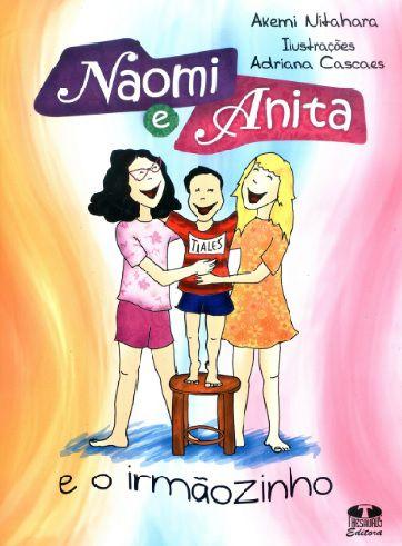 Naomi e Anita e o Irmãozinho