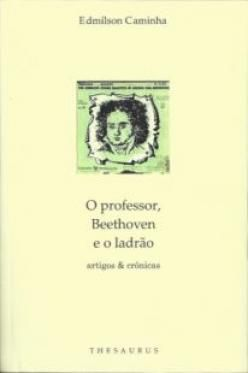 O Professor, Beethoven e o Ladrão