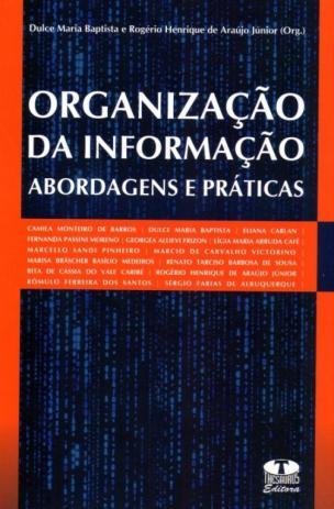 Organização da Informação Abordagem e Prática