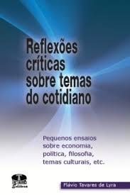 Reflexões Críticas sobre Temas do Cotidiano