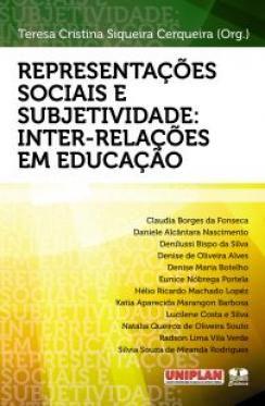 Representações Sociais e Subjetividade: Inter-relações em Educação
