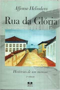 Rua da Glória - Histórias de Um Menino