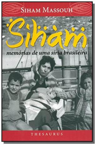Siham - Memórias de Uma Síria Brasileira