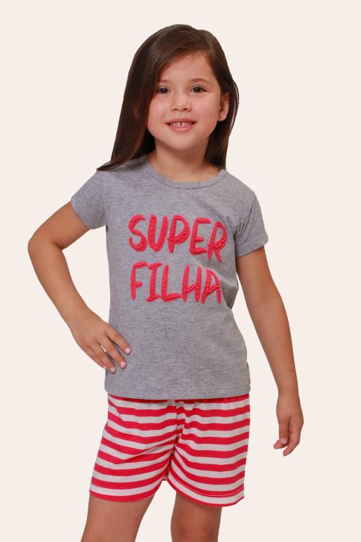 001/E - Pijama Infantil Feminino Super Filha