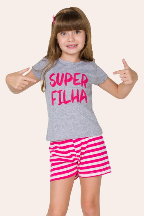 002/E - Pijama Infantil Feminino Super Filha