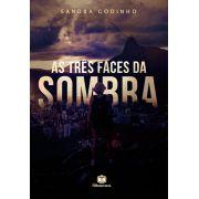 AS TRÊS FACES DA SOMBRA