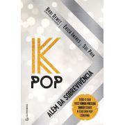 K-POP - ALÉM DA SOBREVIVÊNCIA