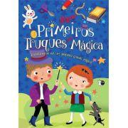 MEUS PRIMEIROS TRUQUES DE MAGICA: TRANSFORME-SE EM UM PEQUENO GRANDE MAGICO