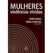 Mulheres violências vividas