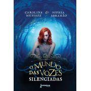O mundo das vozes silenciadas