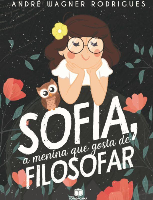 Sofia, a menina que gosta de filosofar