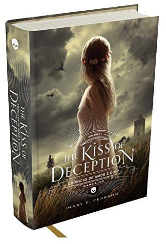 The kiss of deception - Crônicas de amor e ódio - Vol.1