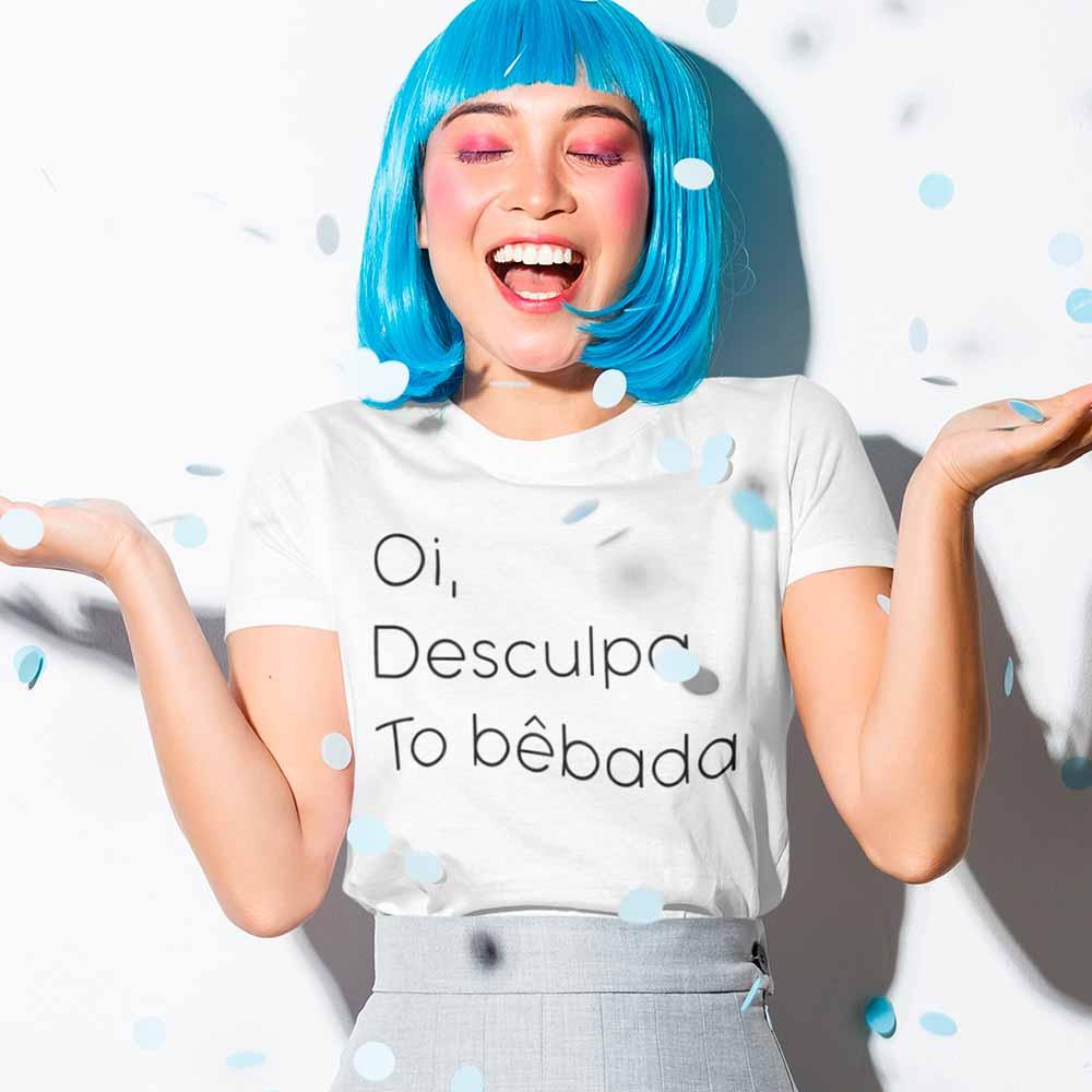 Blusa Feminina Oi Desculpa To Bebada Frases Engracadas