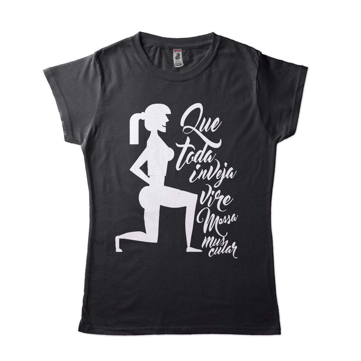 Blusa Fitness Feminina que toda inveja vire massa muscular