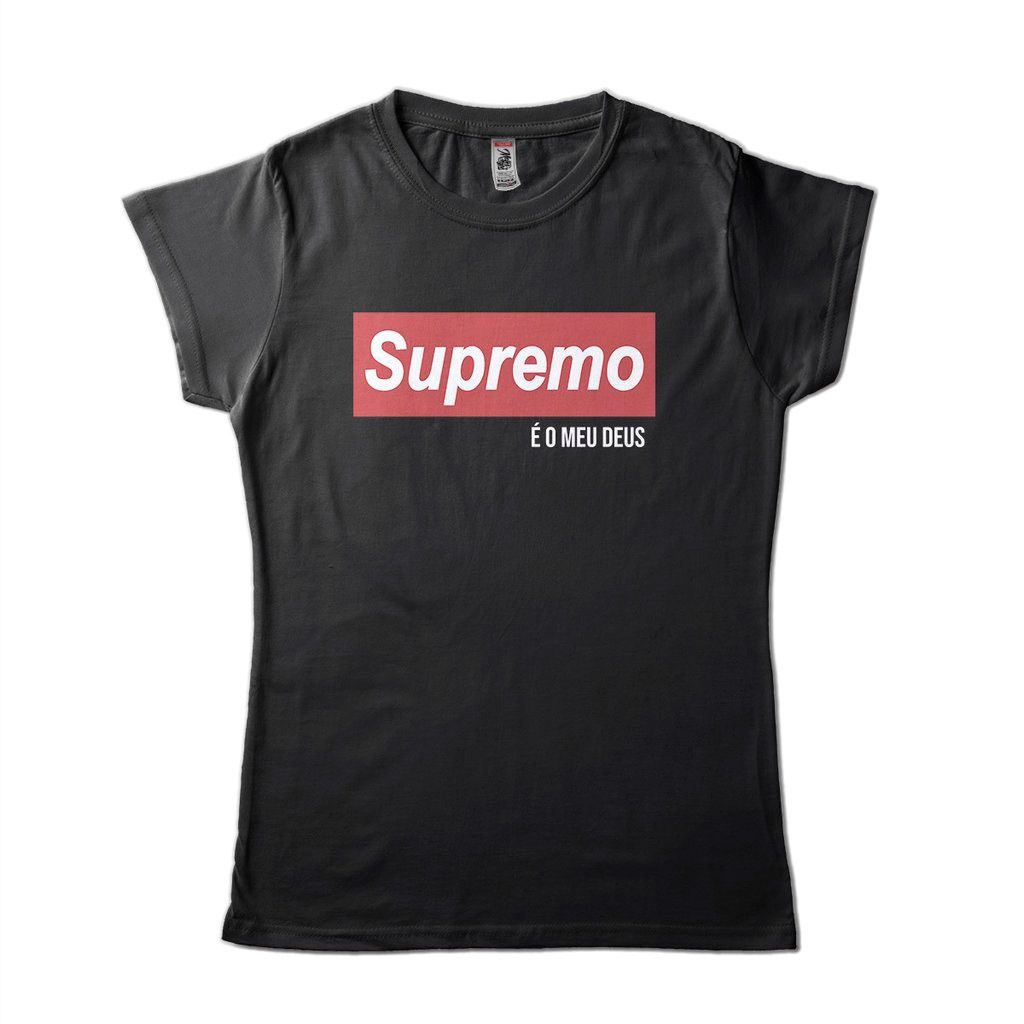 Camisa Supreme Jesus Supremo E O Meu Deus Feminina