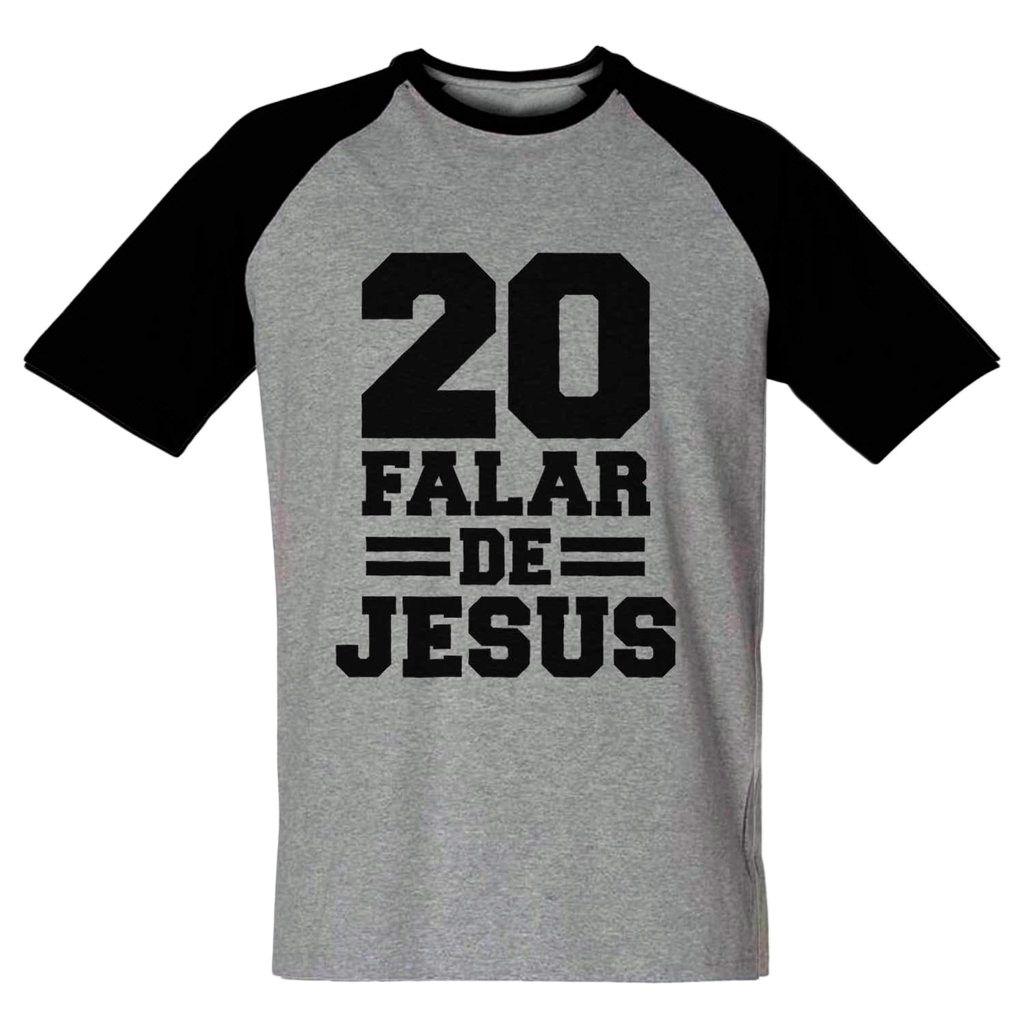 Camiseta 20 Falar De Jesus Raglan Religiosa Gospel