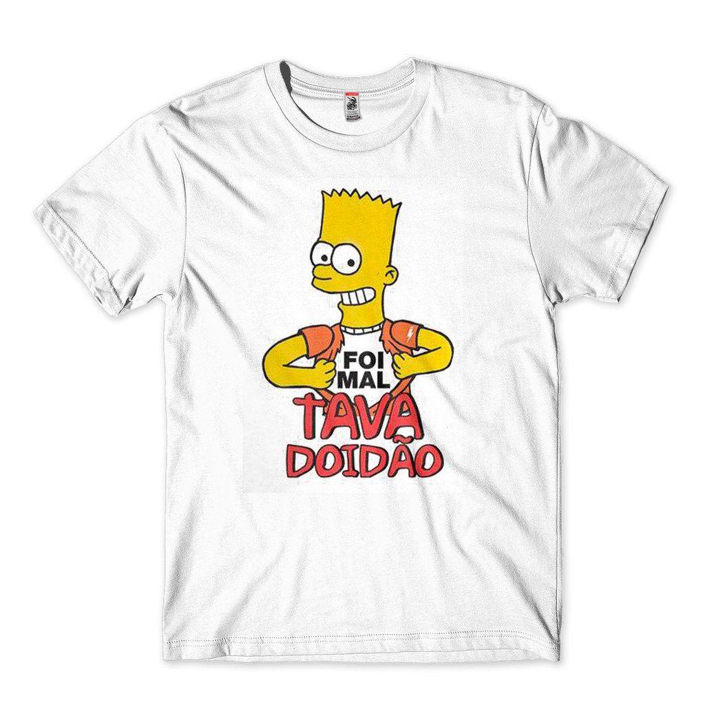 Camiseta Bart Simpson Engracada Foi Mal Tava Doidao