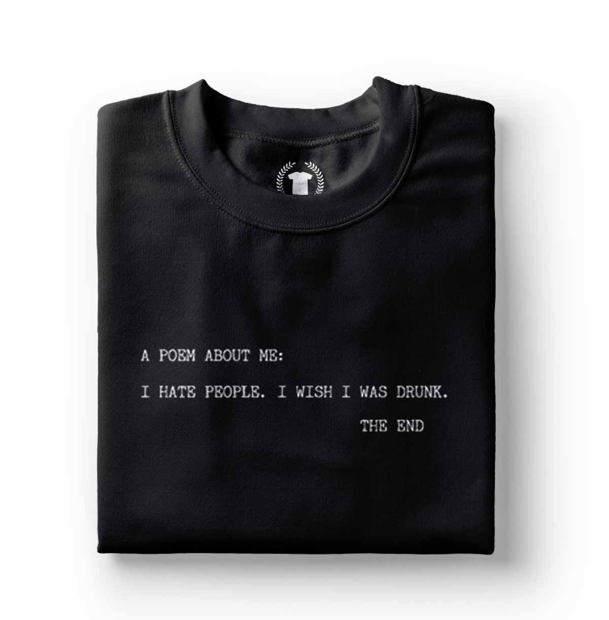 Camiseta camisa Poema engracado Odeio pessoas