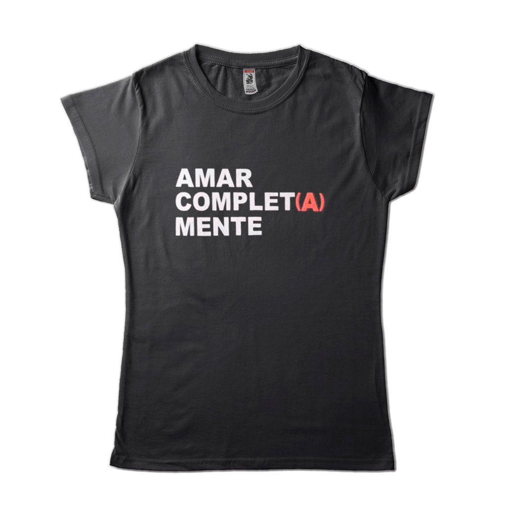 Camiseta Estampa Criativa Amar Completamente  Feminina