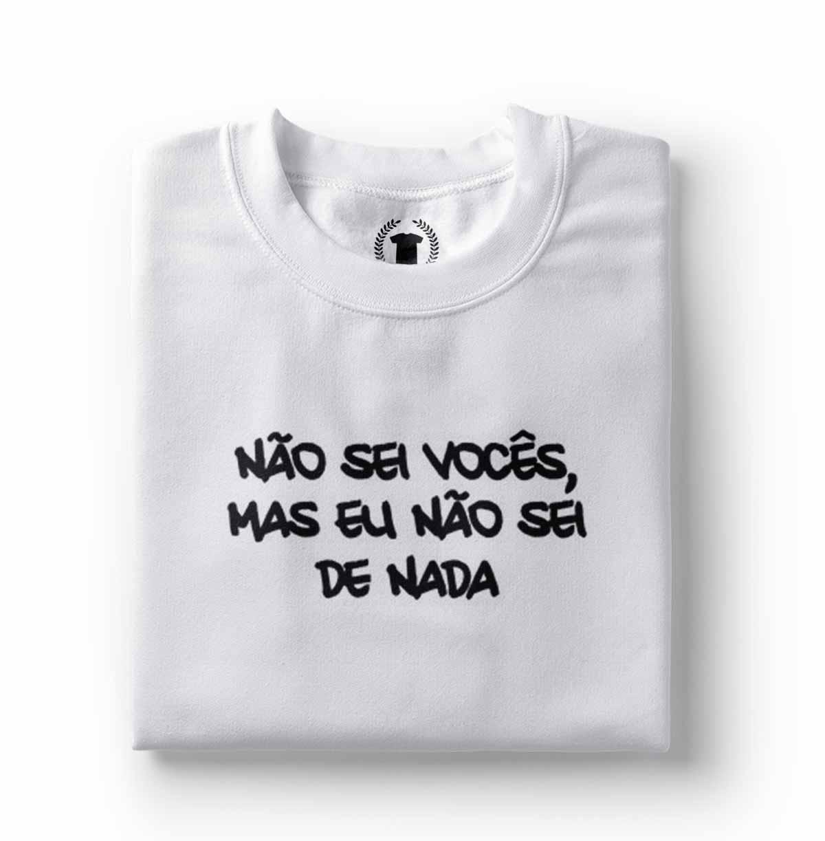 camiseta estampa divertida eu nao sei voces mas eu nao sei de nada